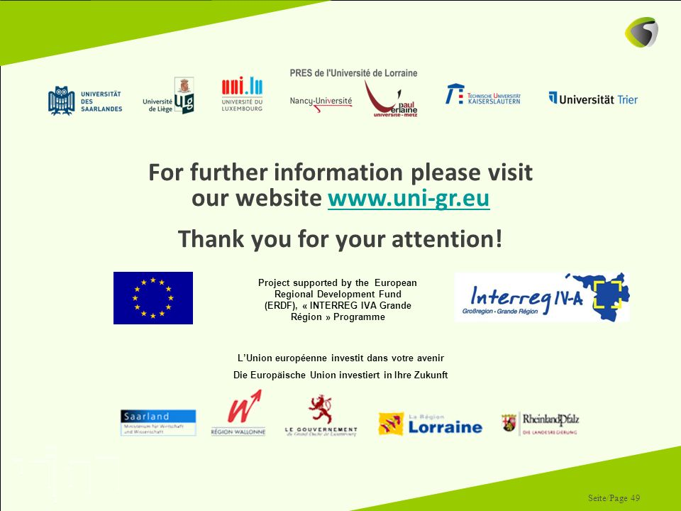 For further information please visit our website www.uni-gr.eu