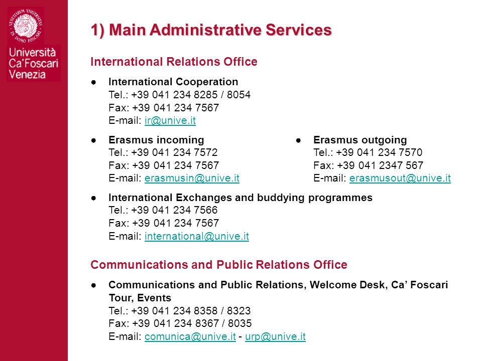 1) Main Administrative Services