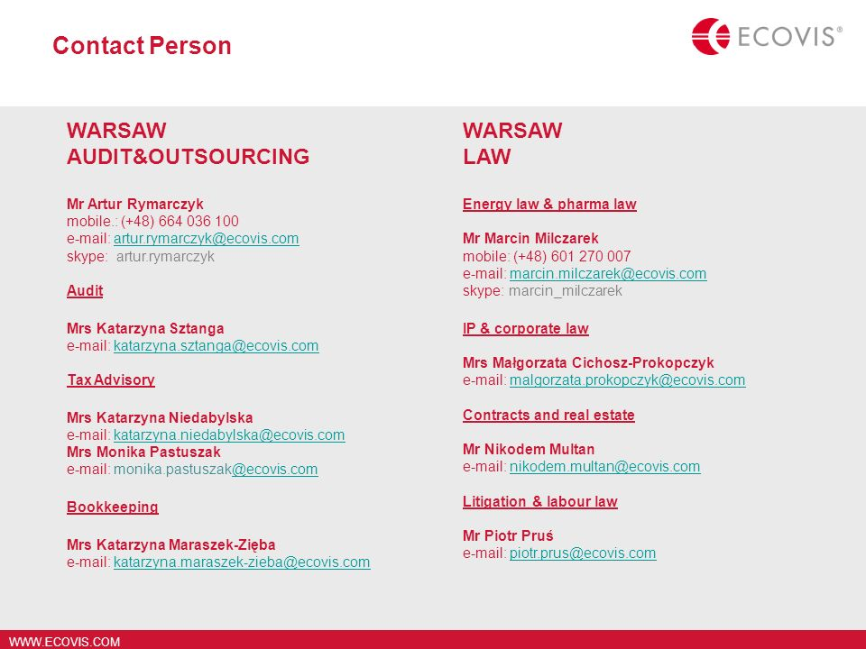 Contact Person WARSAW AUDIT&OUTSOURCING WARSAW LAW Mr Artur Rymarczyk