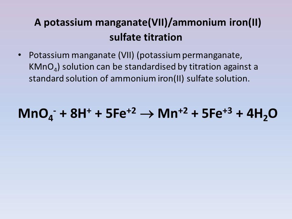 standardization of potassium permanganate by an iron ii salt