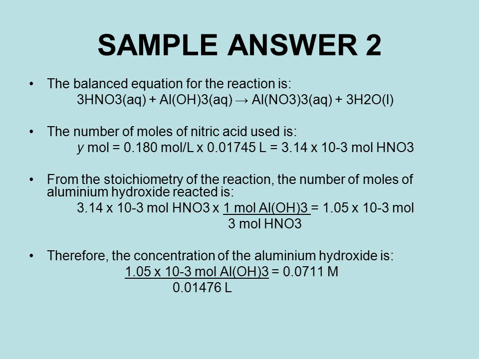 SAMPLE ANSWER 2 The balanced equation for the reaction is: