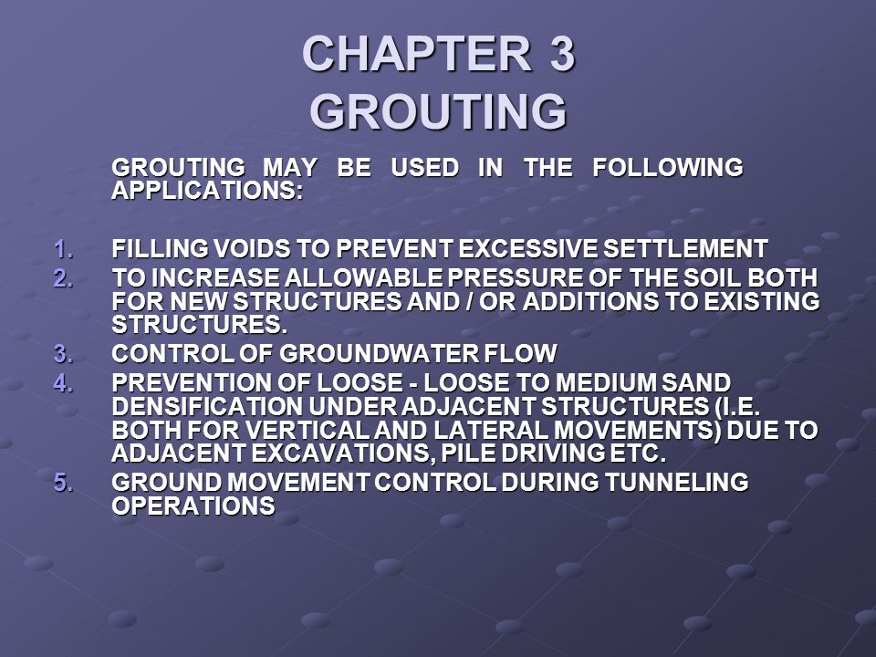 CHAPTER 3 GROUTING FILLING VOIDS TO PREVENT EXCESSIVE SETTLEMENT
