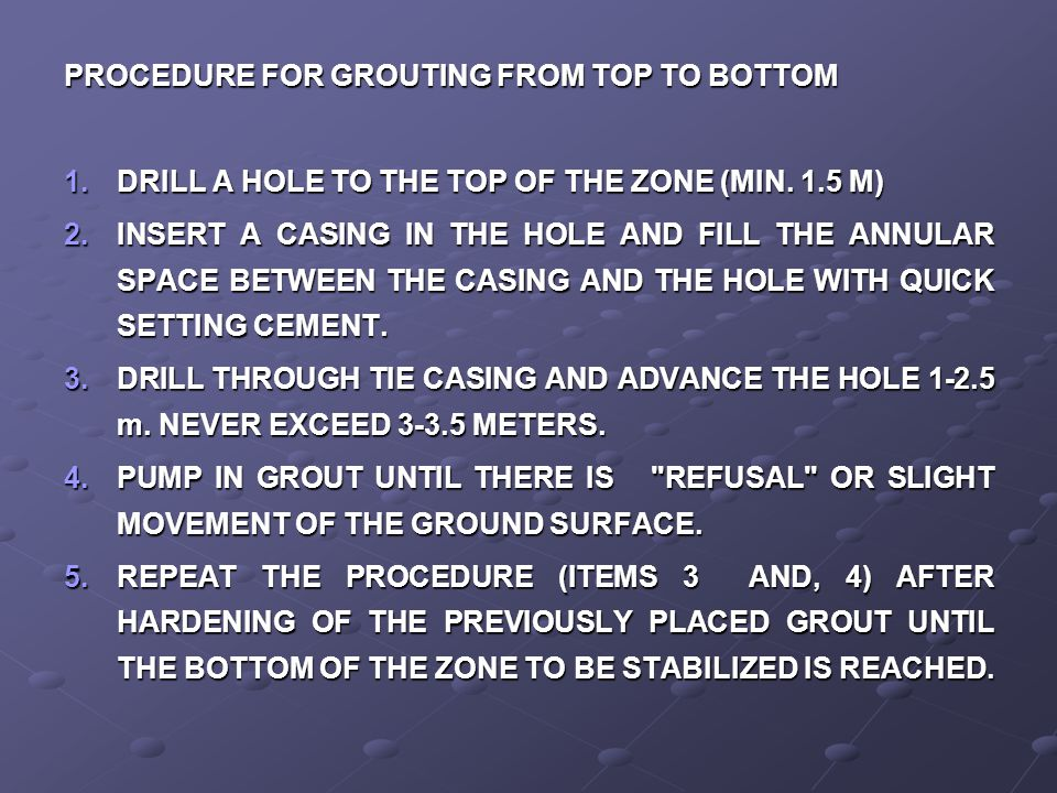 PROCEDURE FOR GROUTING FROM TOP TO BOTTOM