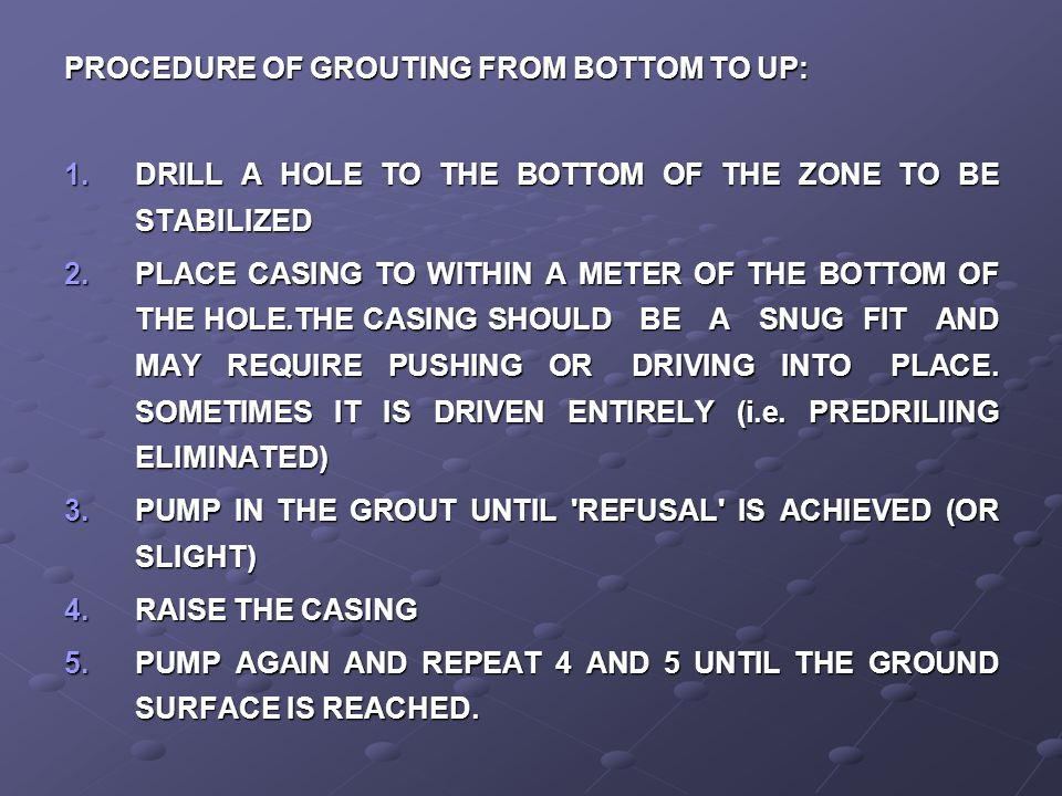 PROCEDURE OF GROUTING FROM BOTTOM TO UP: