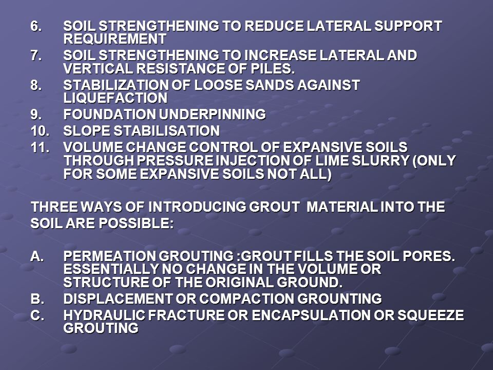 SOIL STRENGTHENING TO REDUCE LATERAL SUPPORT REQUIREMENT