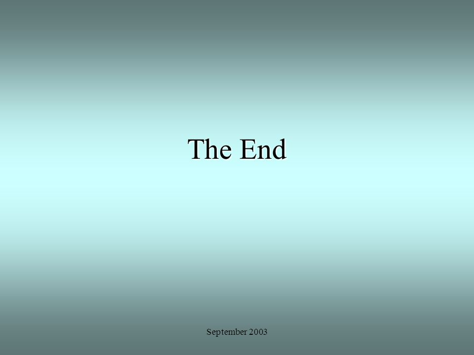 The End September 2003