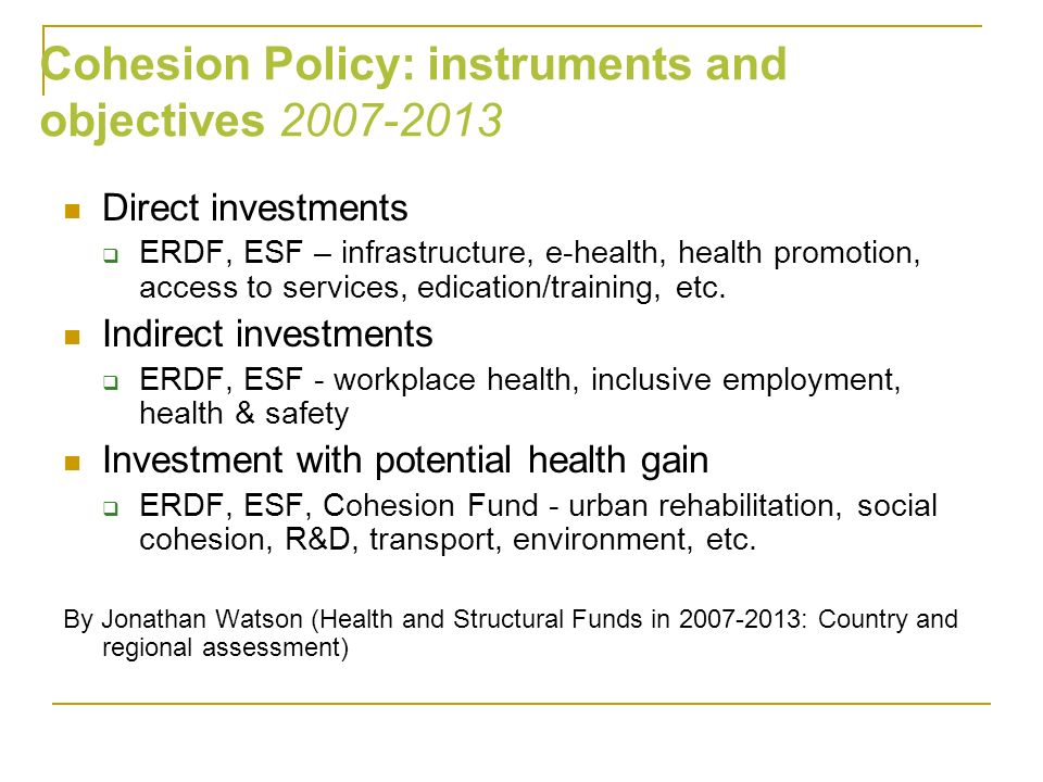 Cohesion Policy: instruments and objectives 2007-2013