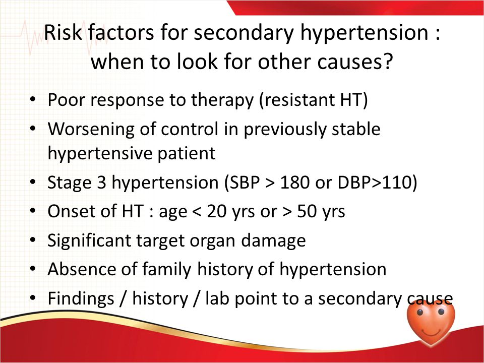 Risk factors for secondary hypertension : when to look for other causes