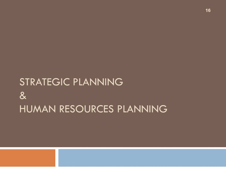 Strategic Planning & Human Resources Planning