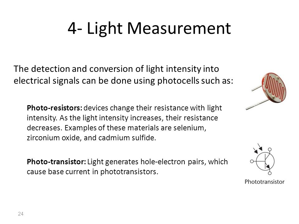 4  Light Measurement The Detection And Conversion Of Light Intensity Into  Electrical Signals Can Be