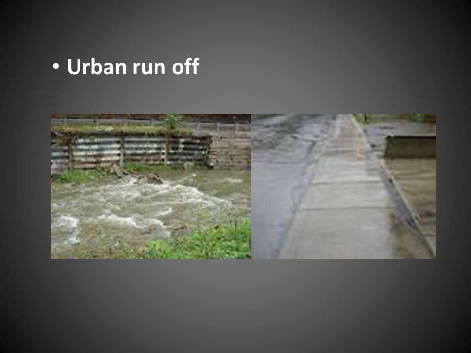 Urban run off