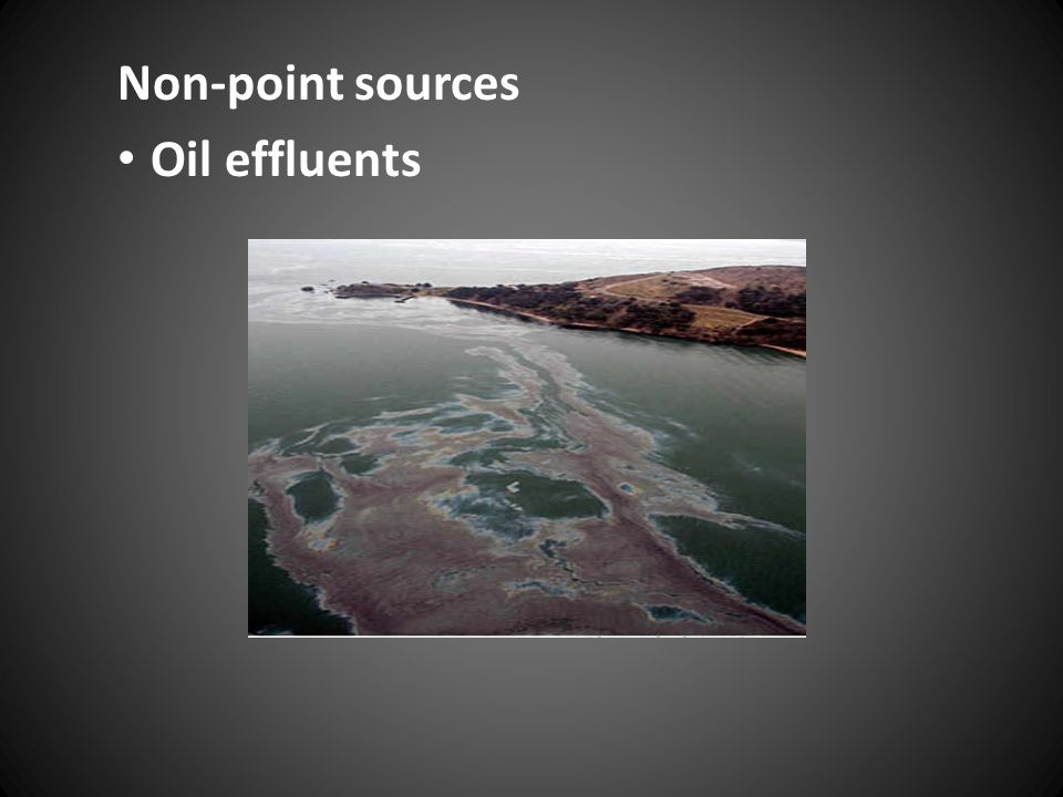 Non-point sources Oil effluents