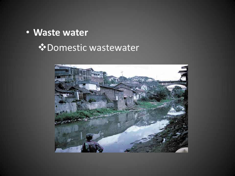 Waste water Domestic wastewater