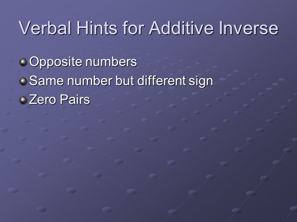 Verbal Hints for Additive Inverse