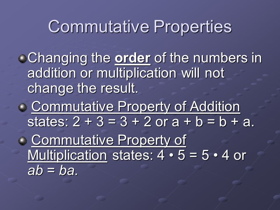 Commutative Properties