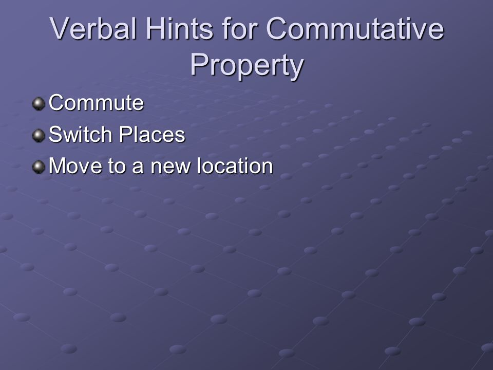 Verbal Hints for Commutative Property
