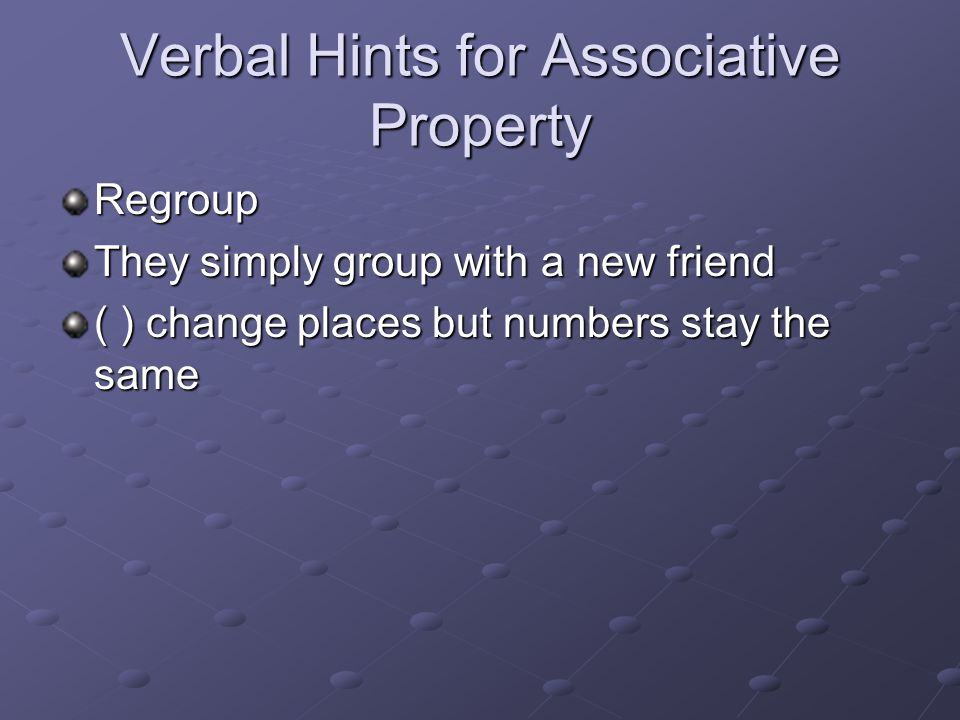 Verbal Hints for Associative Property