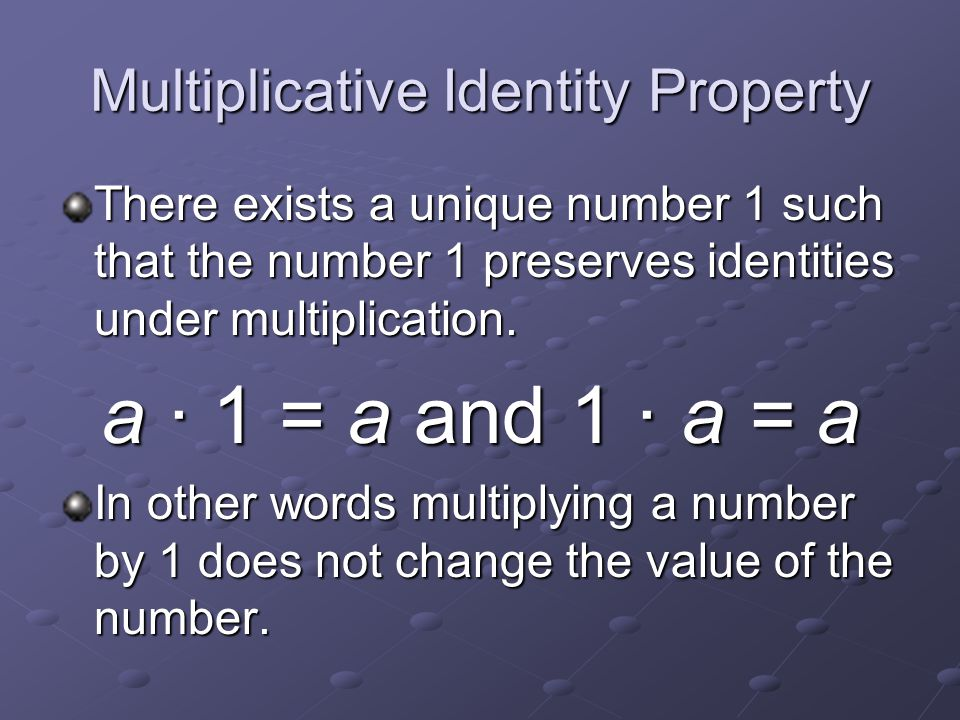 Multiplicative Identity Property