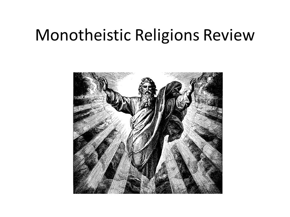 Monotheistic Religions Review