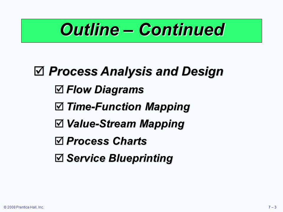 Outline – Continued Process Analysis and Design Flow Diagrams