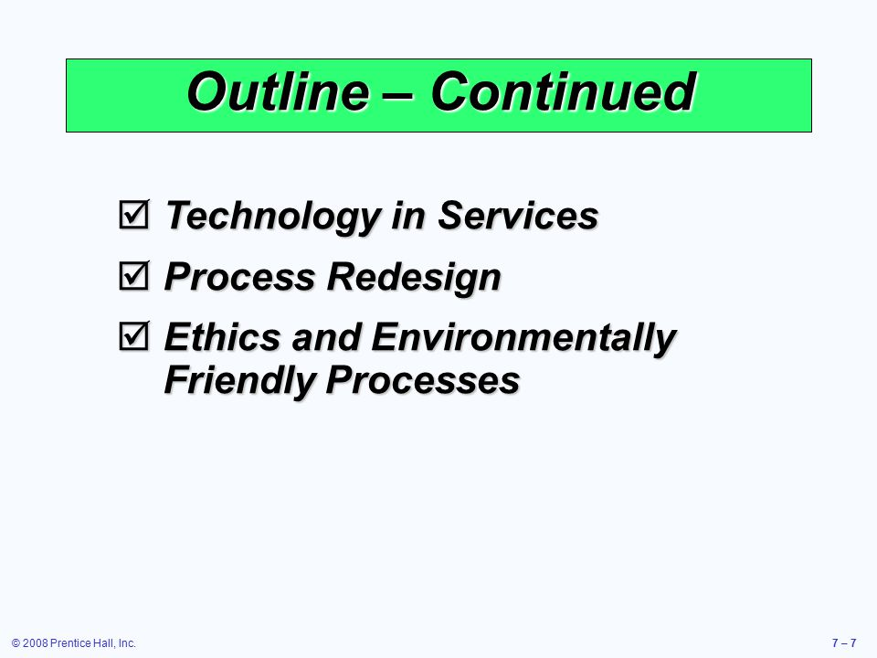 Outline – Continued Technology in Services Process Redesign