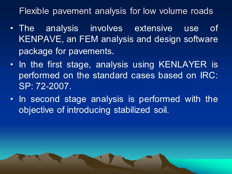 Fatigue Behavior Of Lateritic Soil Stabilized With Enzyme And Effectiveness Of Flexible Pavement With Stabilized Soil As Sub Base Dr I R Mithanthaya Ppt Download