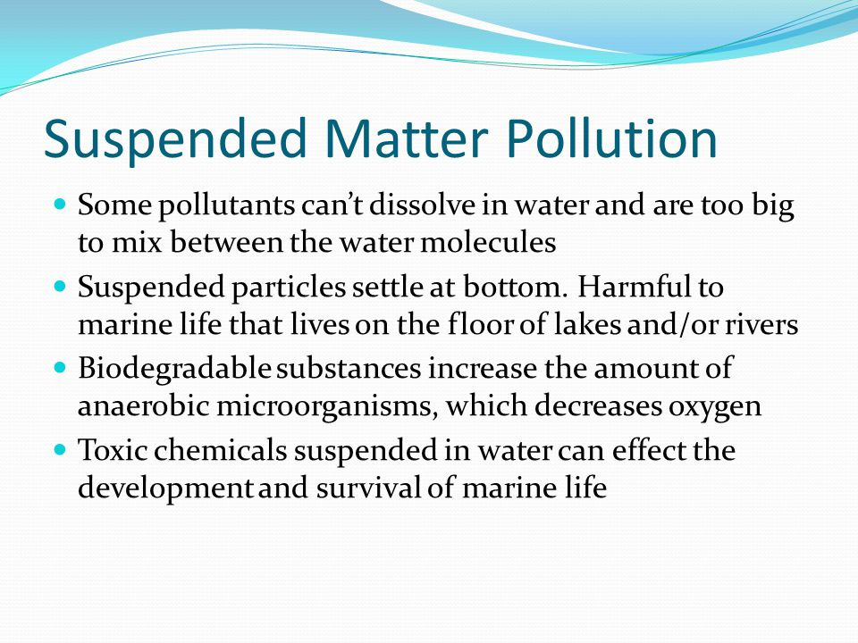 Suspended Matter Pollution