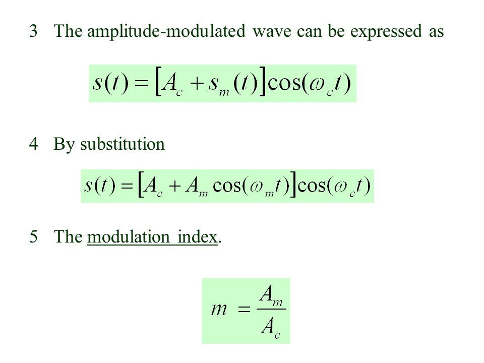 3 The amplitude-modulated wave can be expressed as