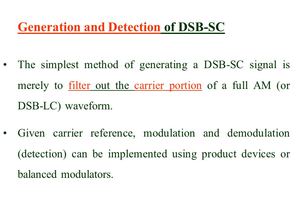 Generation and Detection of DSB-SC