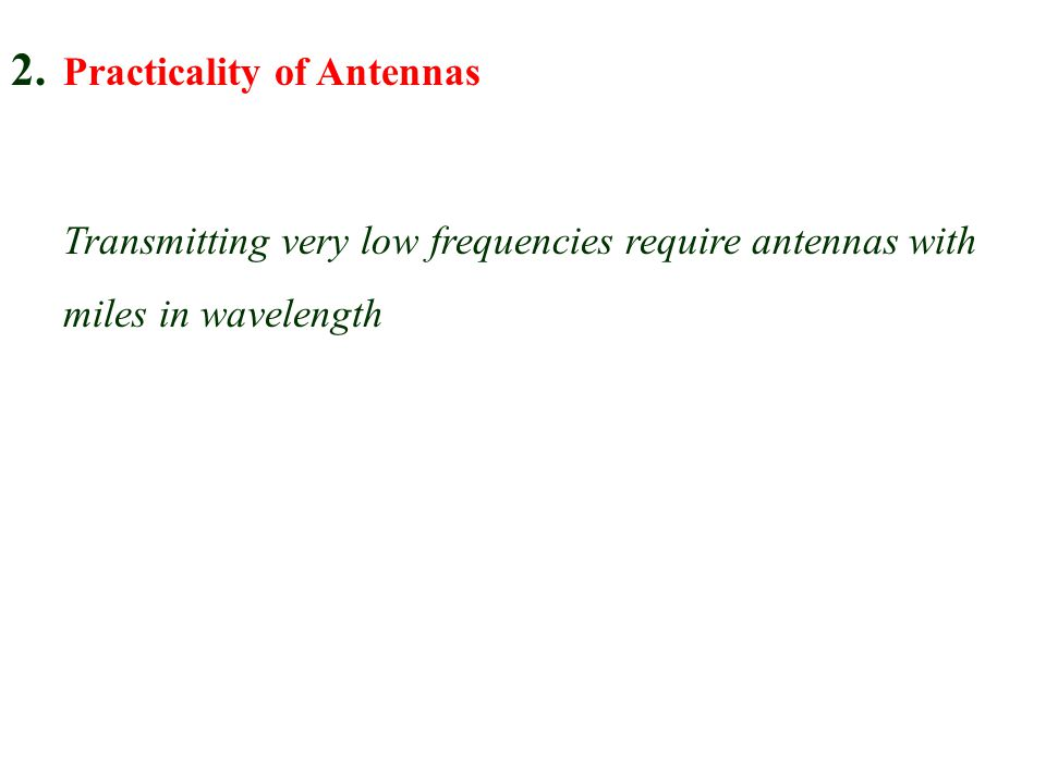 2. Practicality of Antennas