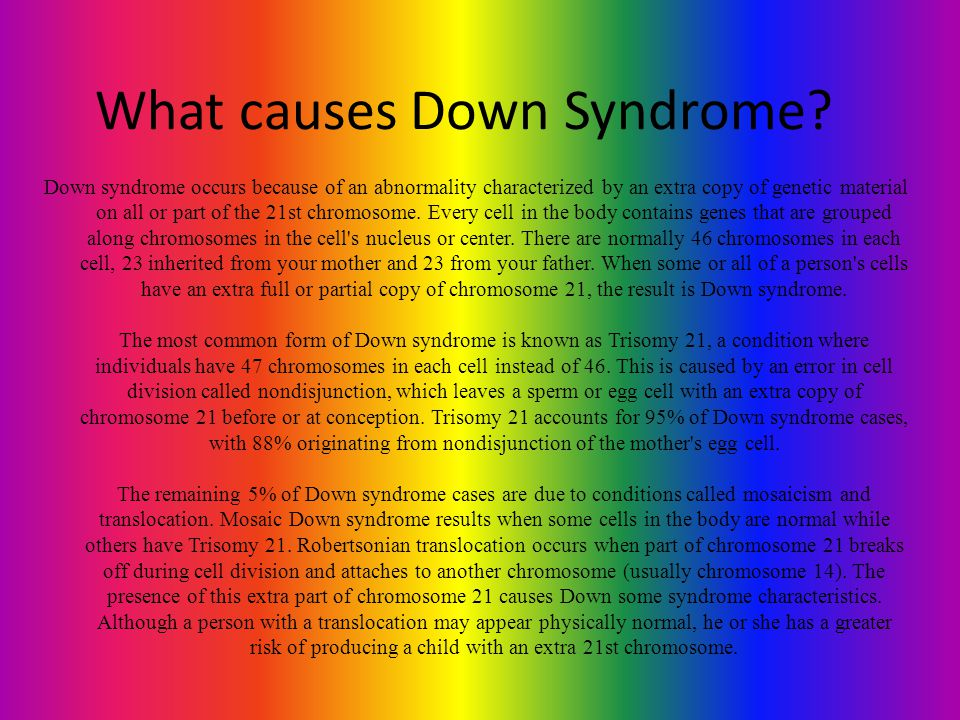 What causes Down Syndrome
