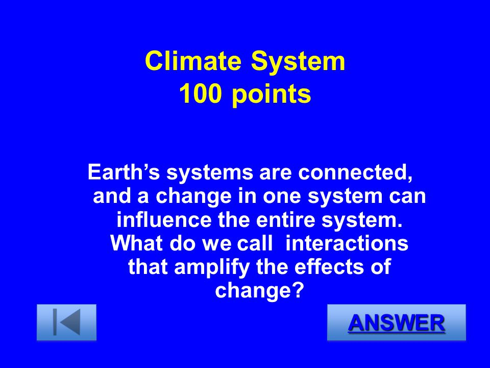 Climate System 100 points