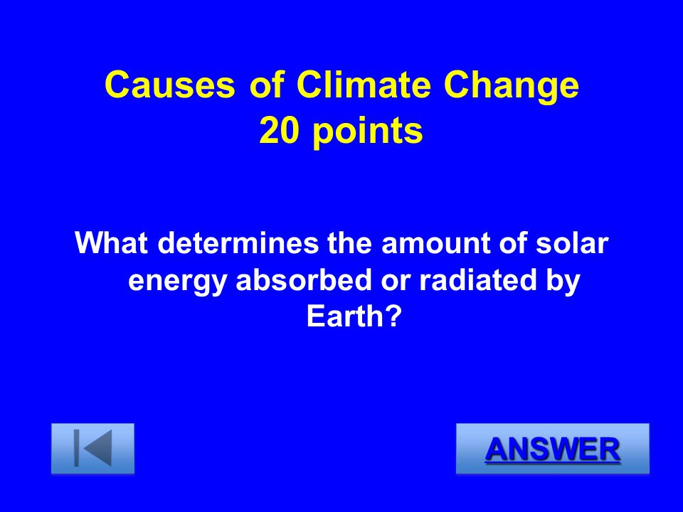 Causes of Climate Change 20 points