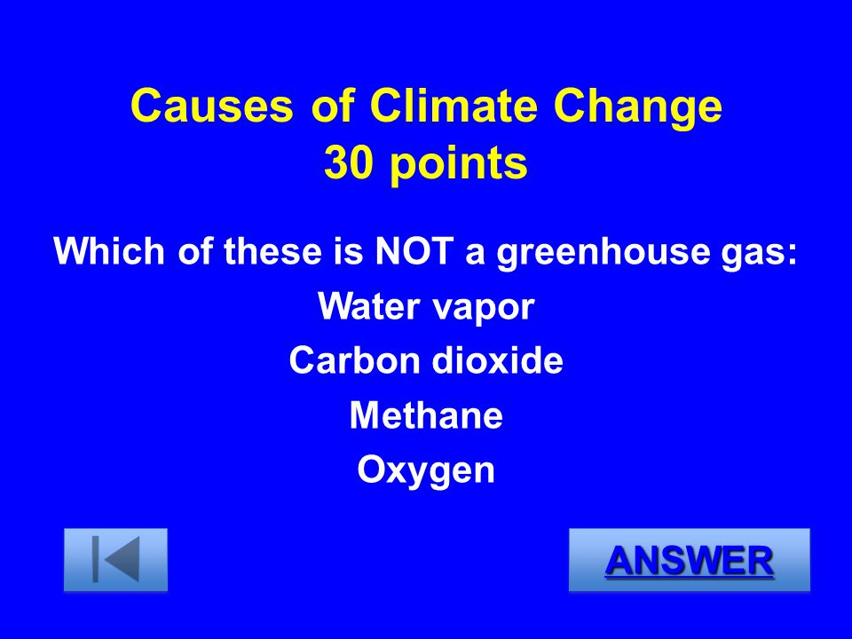 Causes of Climate Change 30 points