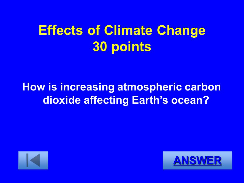 Effects of Climate Change 30 points