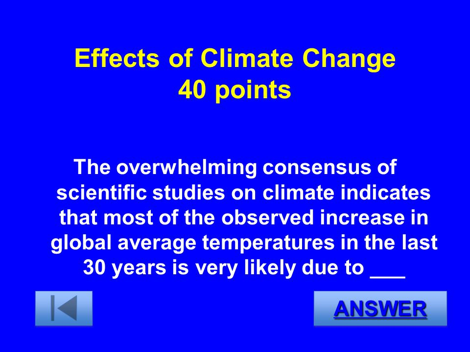 Effects of Climate Change 40 points