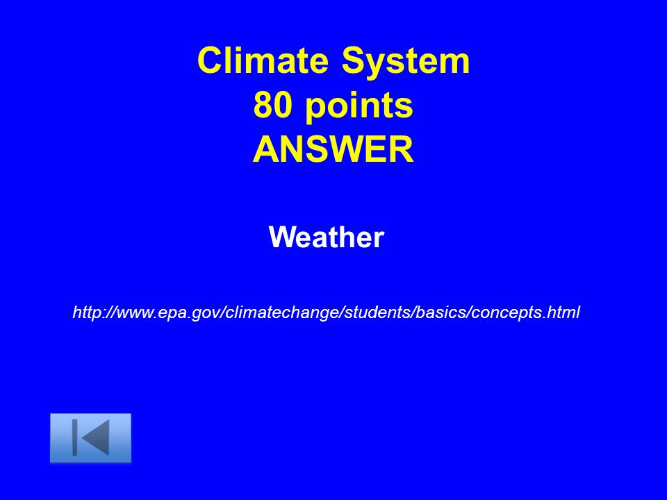 Climate System 80 points ANSWER