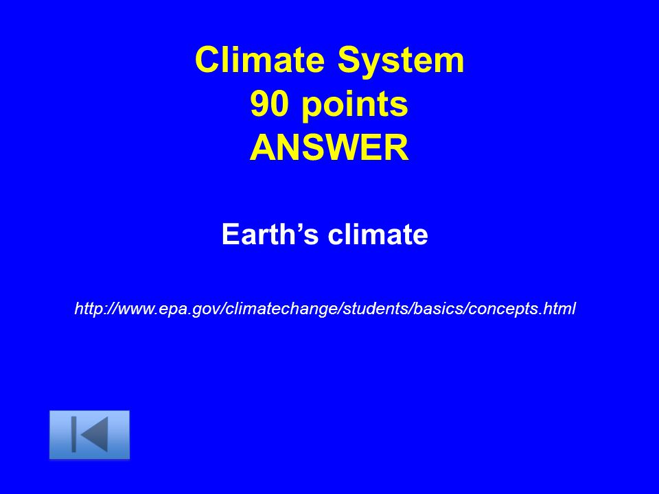 Climate System 90 points ANSWER