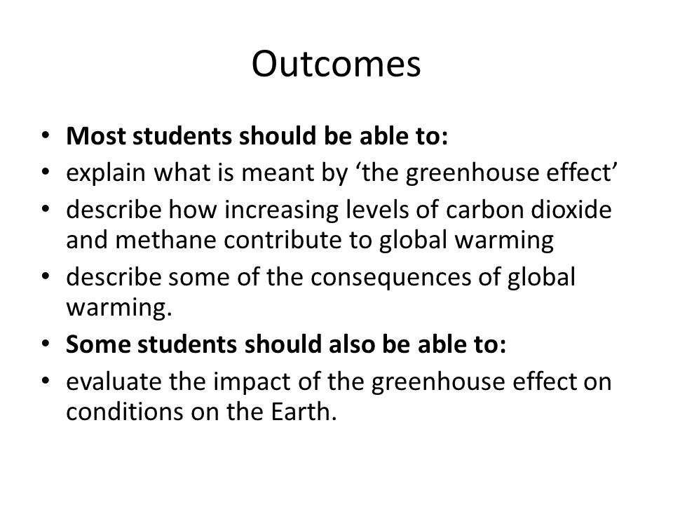Outcomes Most students should be able to: