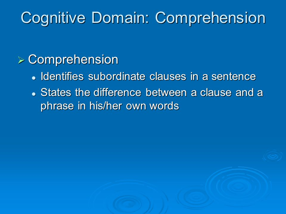 Cognitive Domain: Comprehension