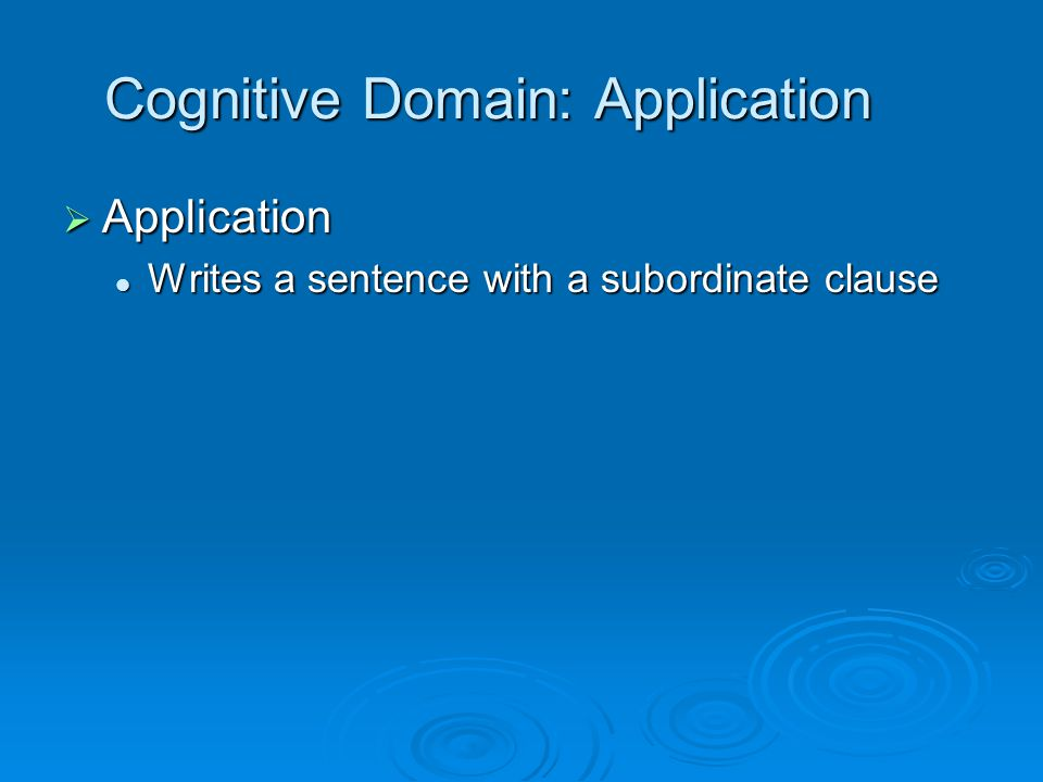 Cognitive Domain: Application