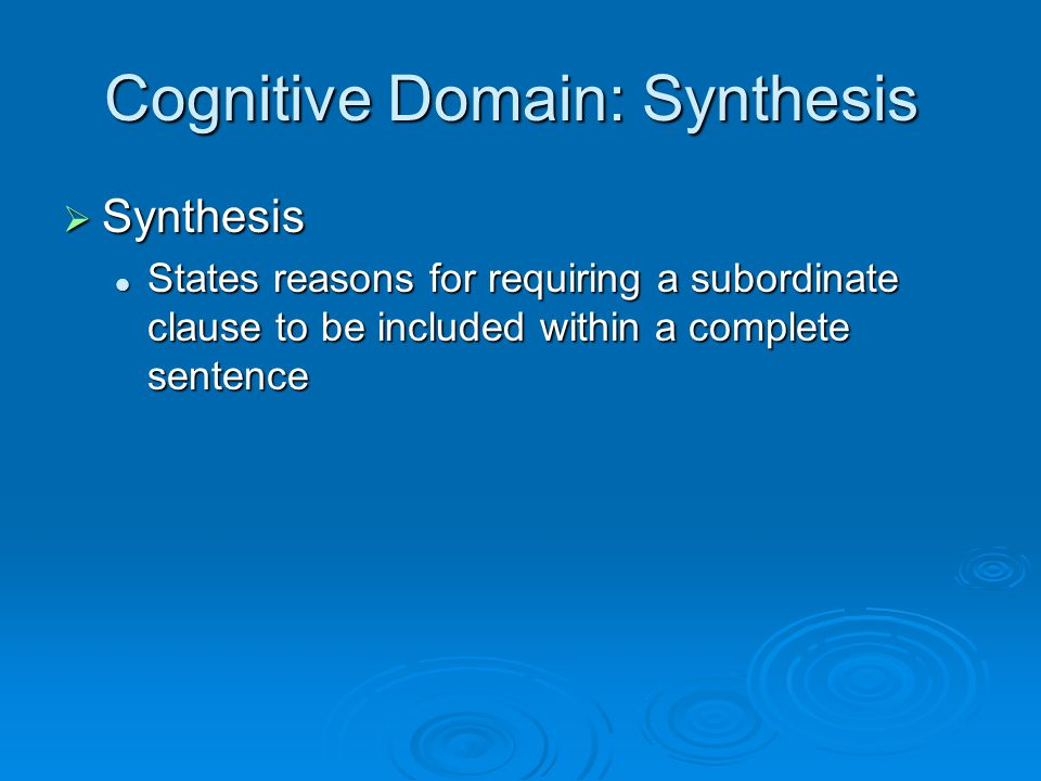 Cognitive Domain: Synthesis