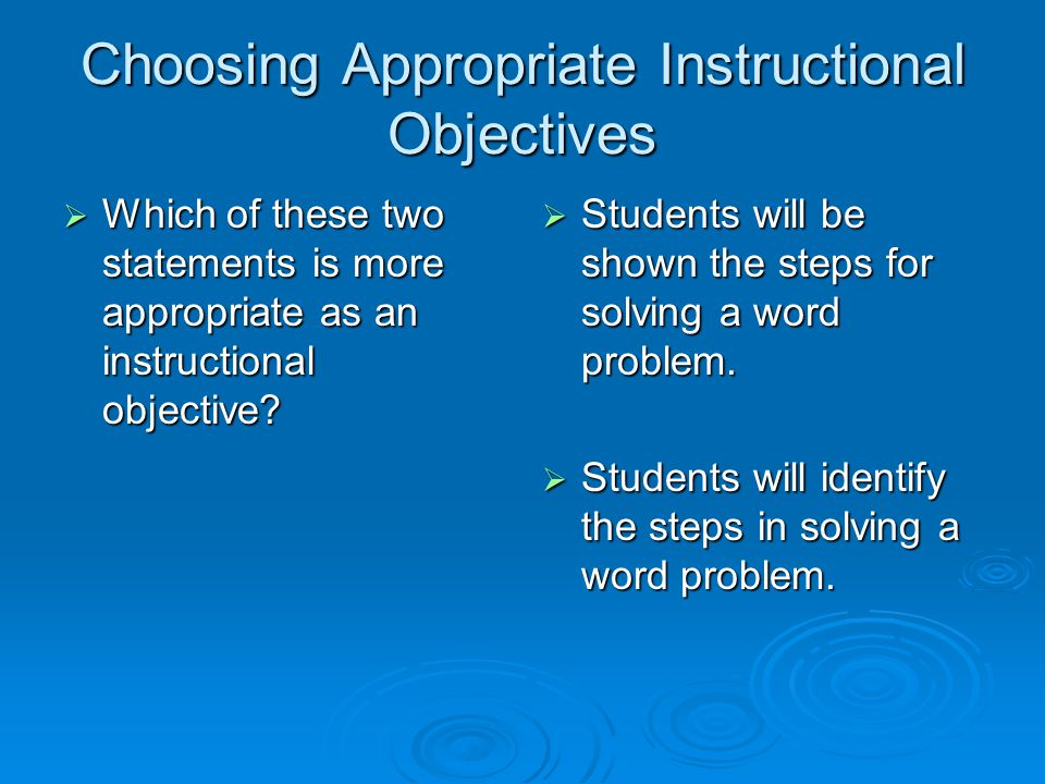 Choosing Appropriate Instructional Objectives