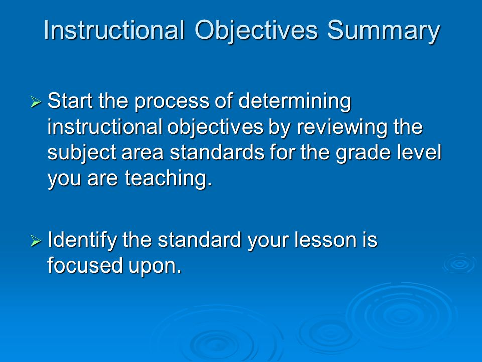 Instructional Objectives Summary