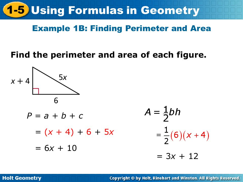 Example 1B: Finding Perimeter and Area