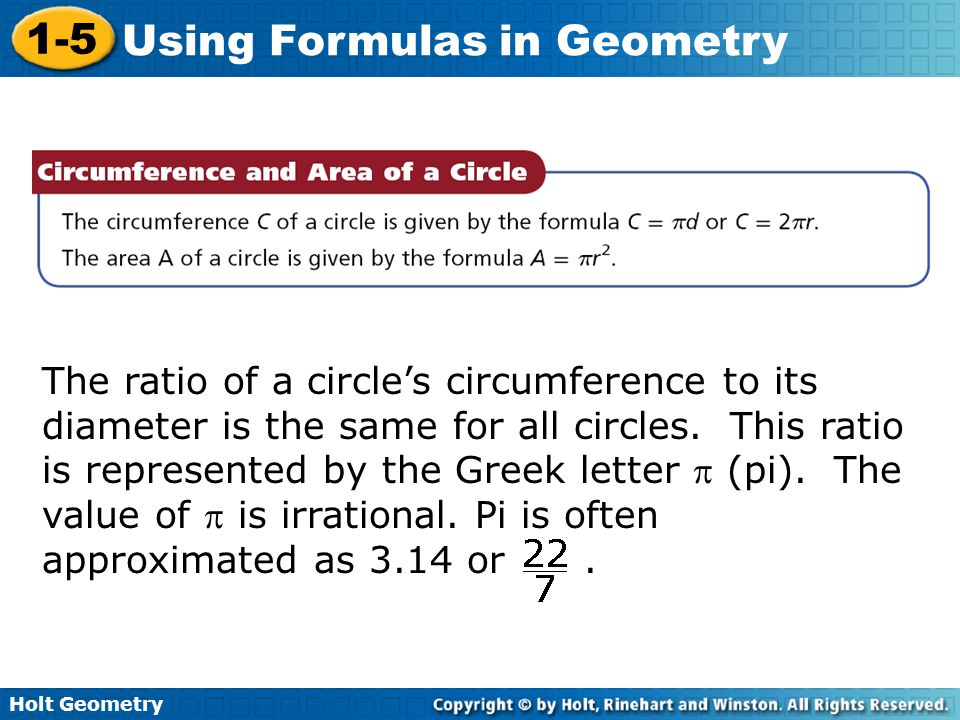 The ratio of a circle's circumference to its diameter is the same for all circles.