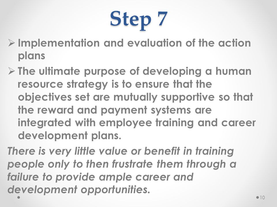 Step 7 Implementation and evaluation of the action plans