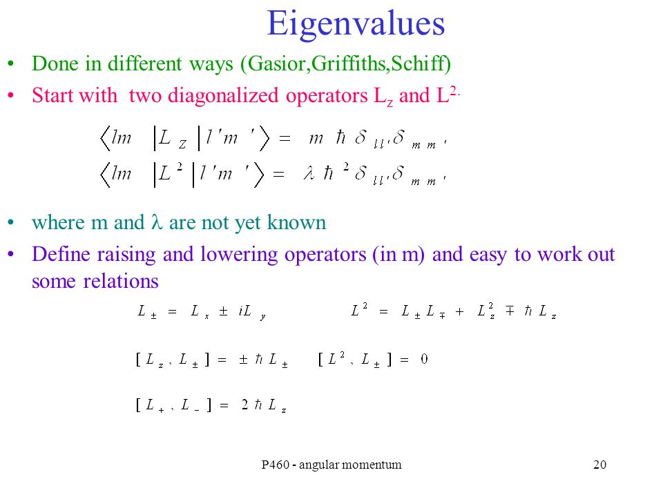 Eigenvalues Done in different ways (Gasior,Griffiths,Schiff)