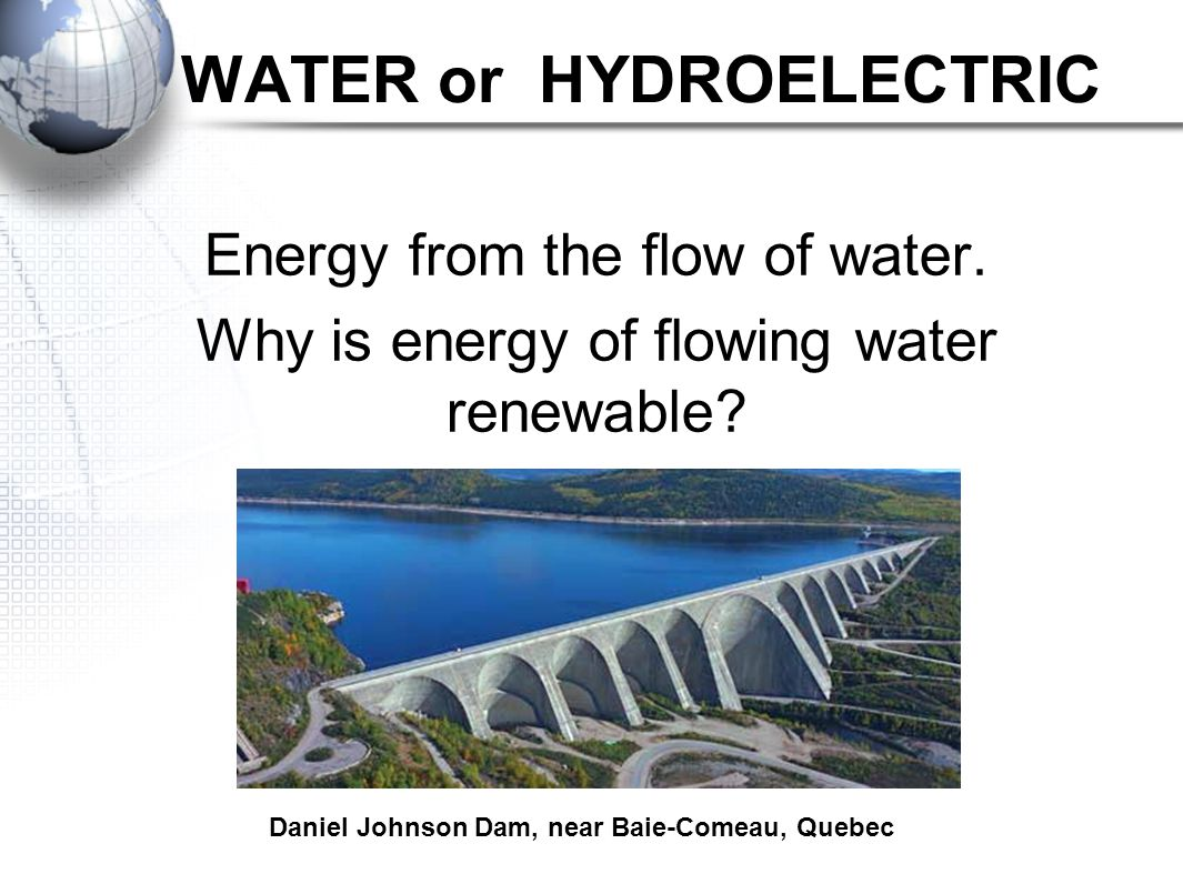 WATER or HYDROELECTRIC