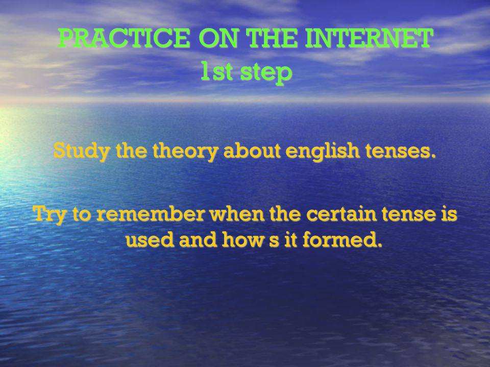 PRACTICE ON THE INTERNET 1st step